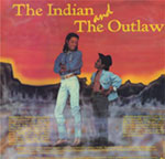 The Indian and the Outlaw